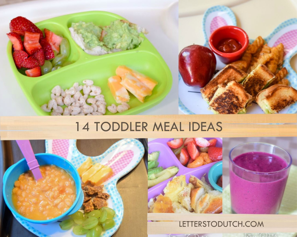 14 Toddler Meal Ideas