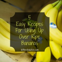 5 Easy Recipes For Using Up Over Ripe Bananas